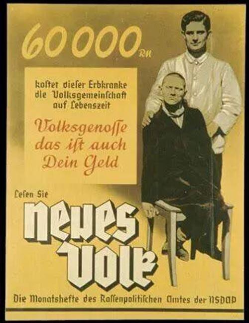 ▲ナチスのポスター「この遺伝的欠陥を持つ人間の一生に6万ライヒマルクもかかる。それは他ならぬ君の金だ。考えろ」